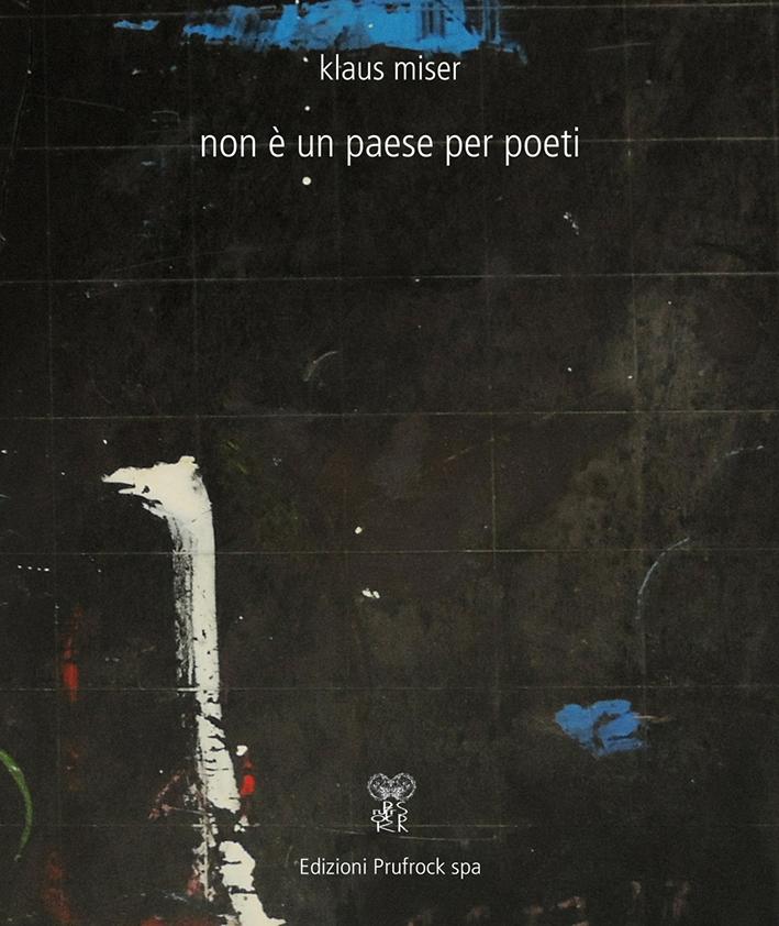 Klaus Miser_Non copertina non è un paese per poeti