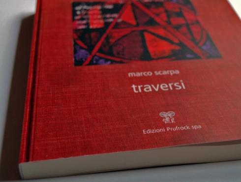 Marco Scarpa, Traversi (Edizioni Prufrock spa, 2013) 2