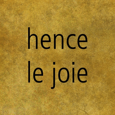 hence le joie