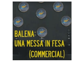 Balena_una messa in fesa B